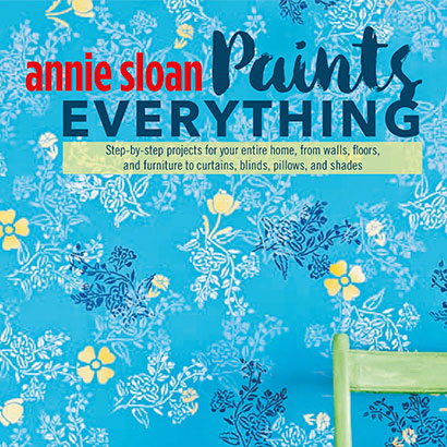Chalk Paint Annie Sloan Paints Everything Book